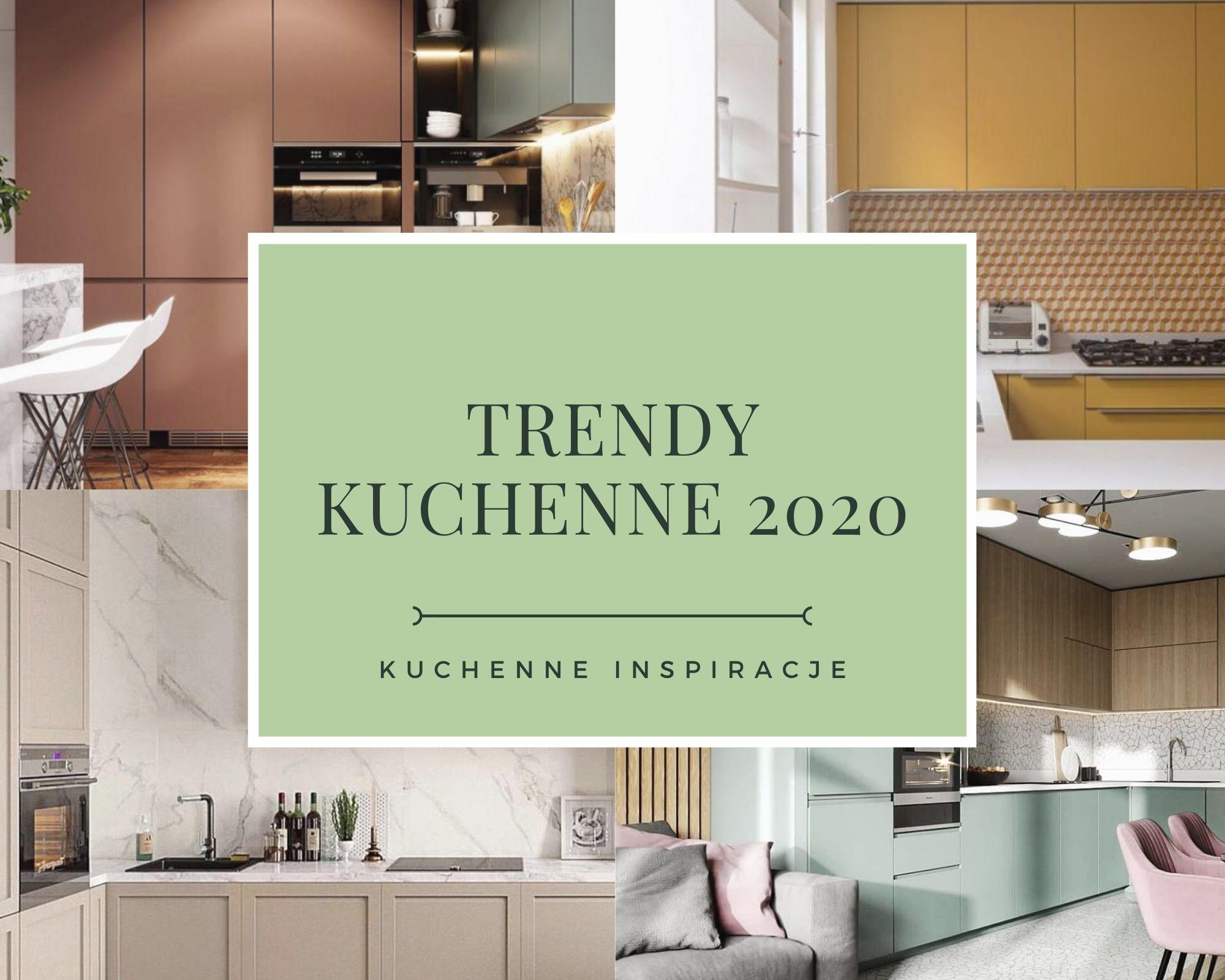 Trendy w kuchni 2020 część I